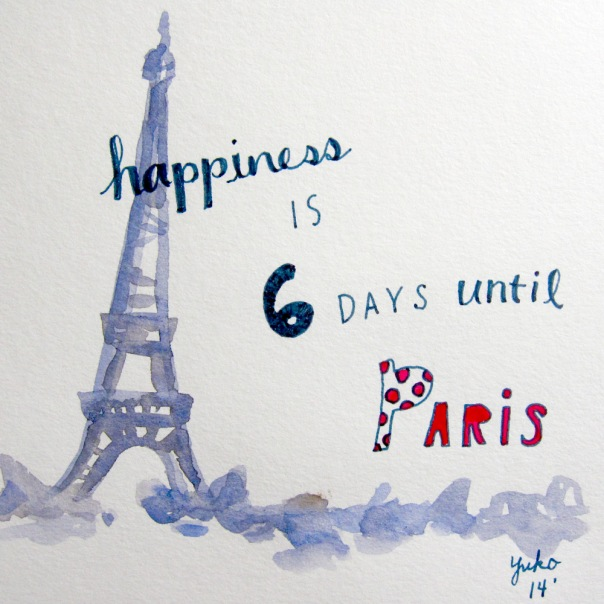 Happiness is 6 days until Paris.  AND 100th Happiness post :)