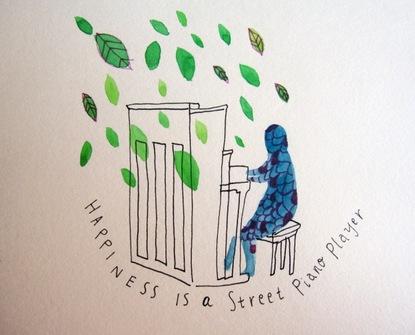 Happiness is a street piano player.