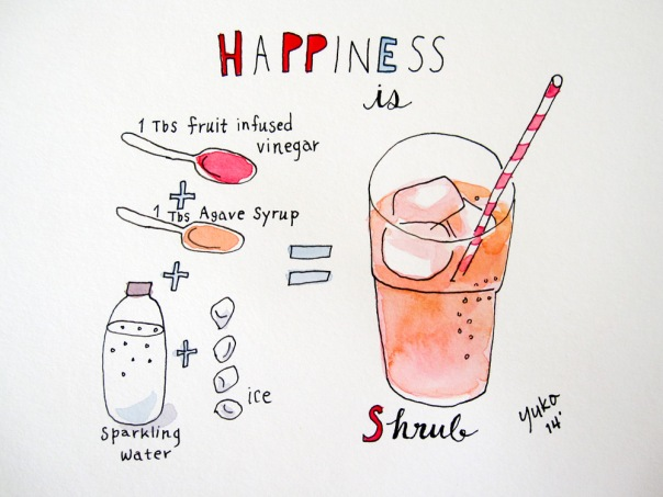 Happiness is shrub.  A refreshing, bubbly fruit vinegar beverage!