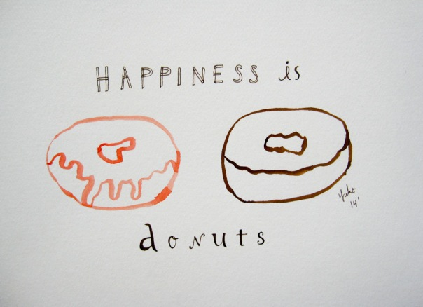 Happiness is donuts.