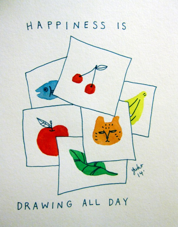 Happiness is drawing all day.