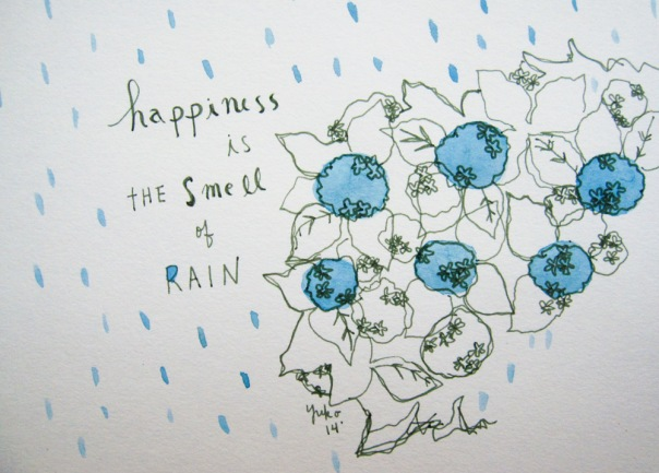 Happiness is the smell of rain.