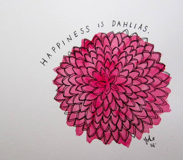 Happiness is dahlias.