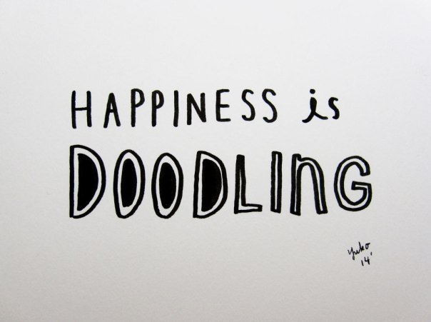 Happiness is doodling.