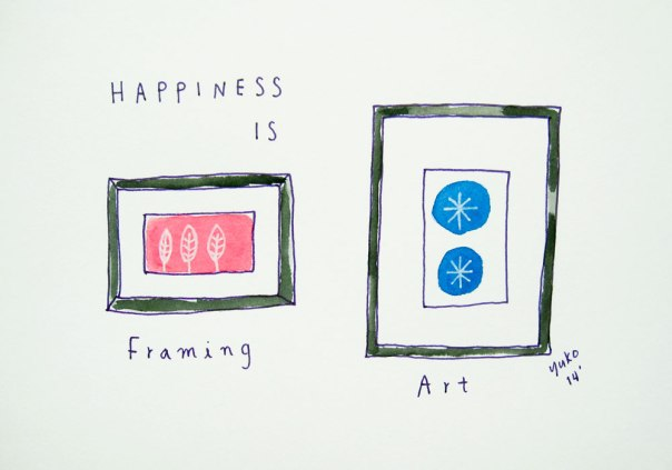 Happiness is framing art.
