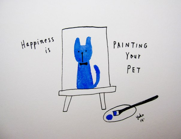 Happiness is painting your pet.