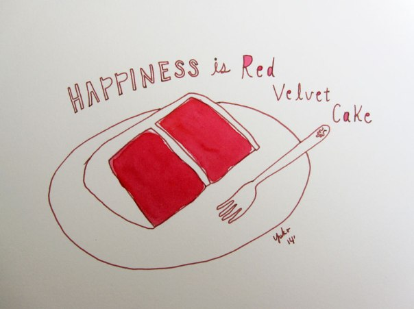 Happiness is red velvet cake.