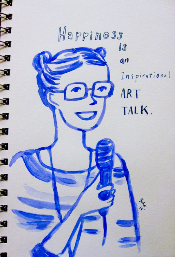 Happiness is an inspirational art talk.