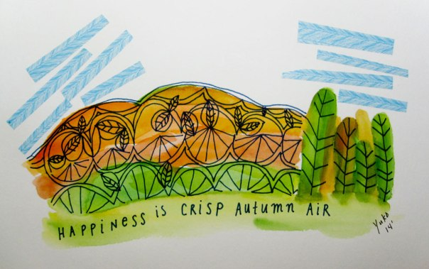 Happiness is crisp autumn air.