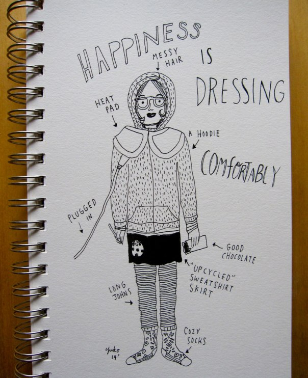 Happiness is dressing comfortably.