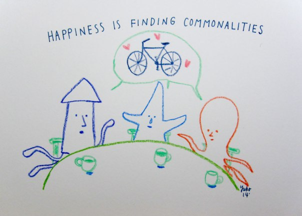Happiness is finding commonalities.