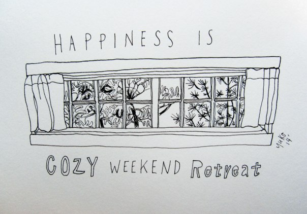 Happiness is cozy weekend retreat.  I'm staying in a lovely cottage for a solo creative retreat for a couple of days :)