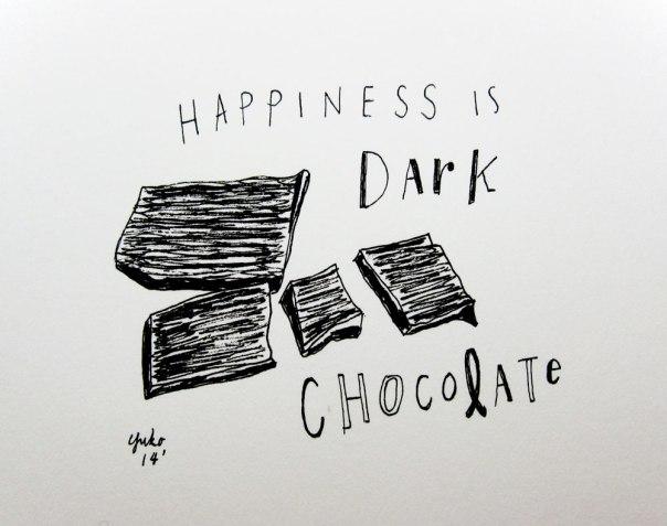 Happiness is dark chocolate.