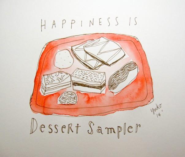 Happiness is dessert sampler.