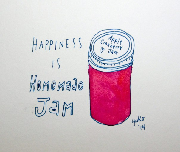Happiness is homemade jam.