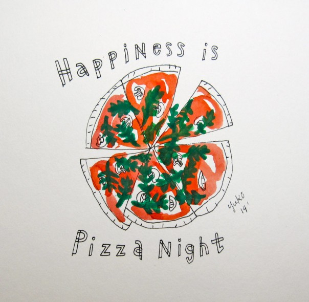 Happiness is pizza night.
