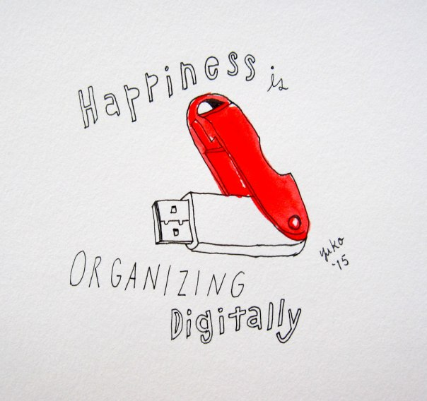 Happiness is organizing digitally. I recently got a new computer and finally moved most of my stuff from my old one to new one today!