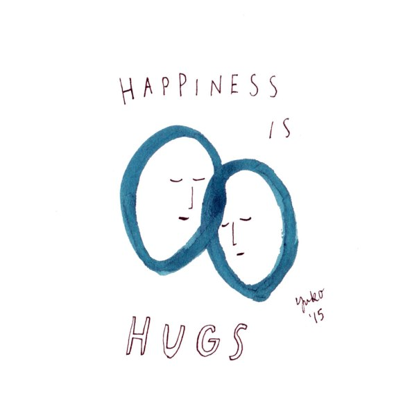Happiness is hugs.