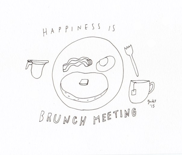 Happiness is brunch meeting.  I <3 brunch!