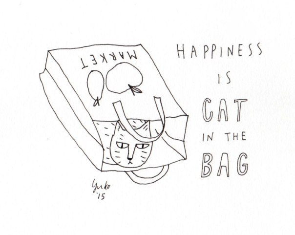 Happiness is cat in the bag.