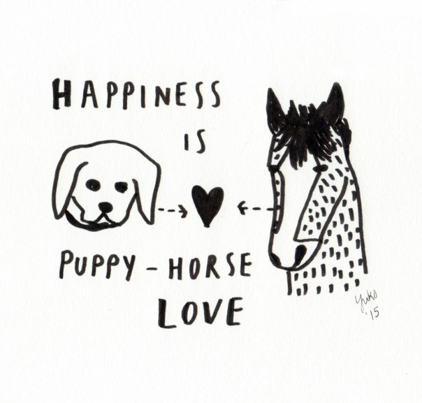 Happiness is puppy-horse love.