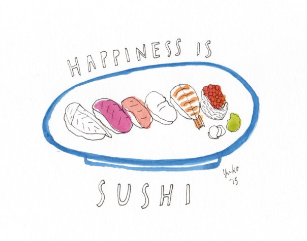 Happiness is sushi.  We had a belated Valentine's dinner!