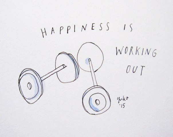 Happiness is working out.  I just joined a gym!  Eek!
