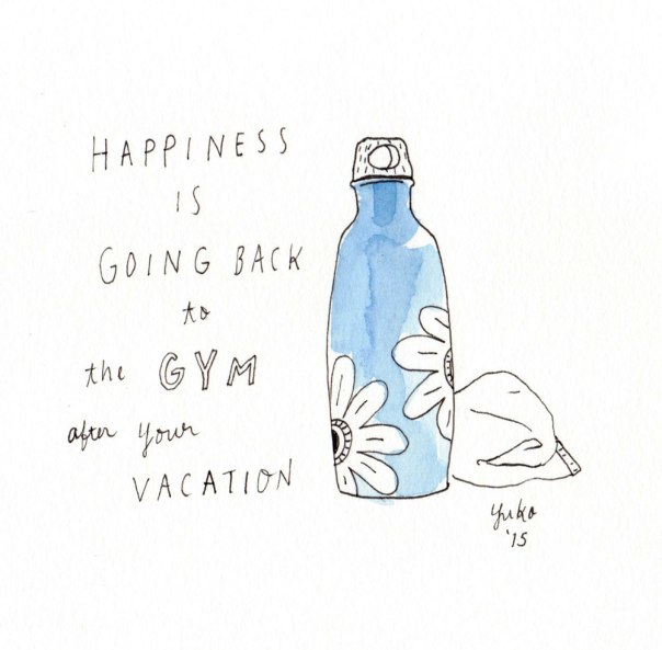 Happiness is going back to the gym after your vacation.  Kicked my butt!