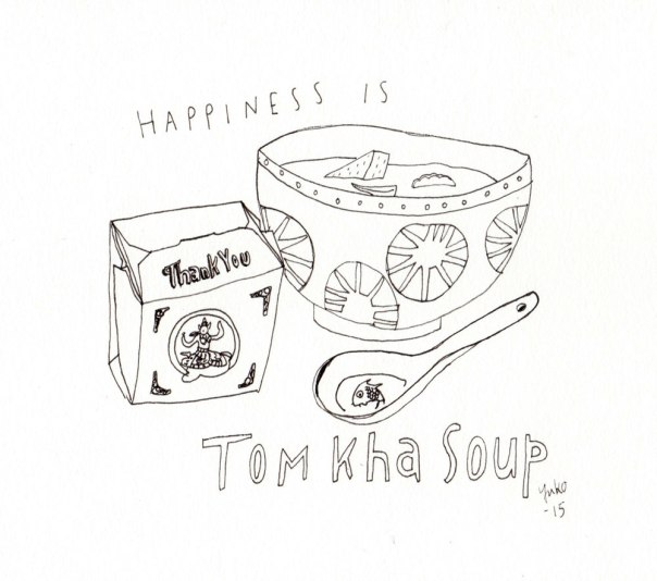 Happiness is Tom Kha Soup.  Easily the top 3 go-to Thai dish :)