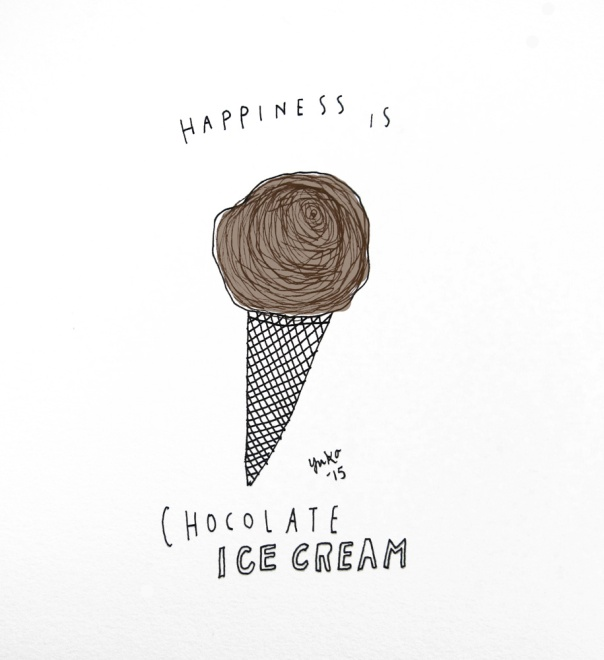 Happiness is chocolate ice cream.