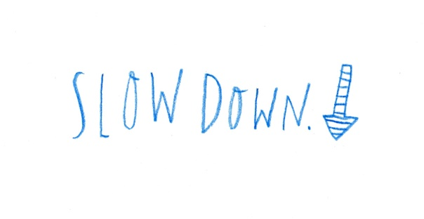 slow-down_lores