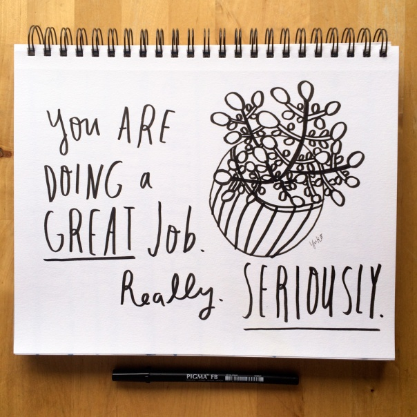 You're-doing-a-great-job-sketchbook_1000px
