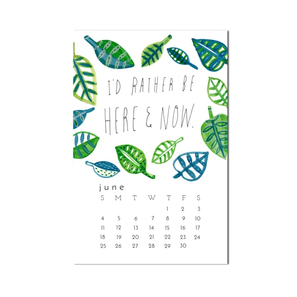 I'd rather be here and now watercolor illustration calendar