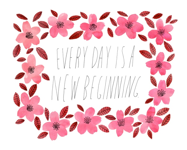 every-day-is-a-new-beginning-8x10_1000px