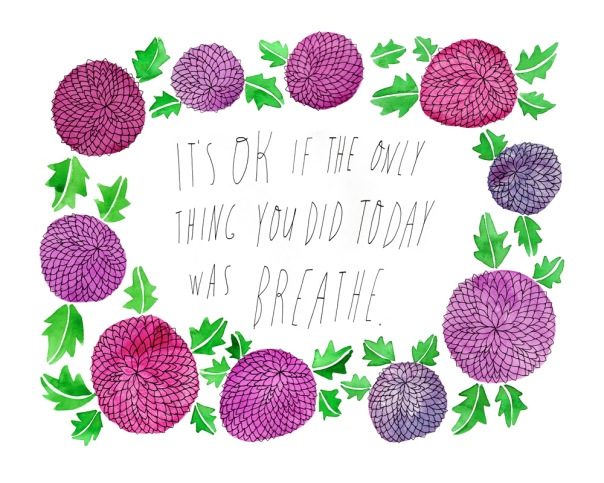 its-ok-if-the-only-thing-you-did-today-was-breathe-8x10_1000px