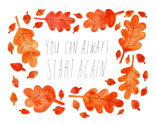 you-can-always-start-again-8x10_1000px
