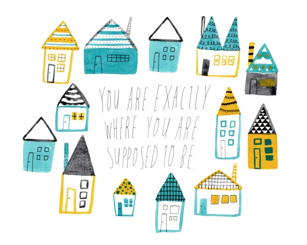 youre-exactly-where-youre-supposed-to-be-8x10_1000px